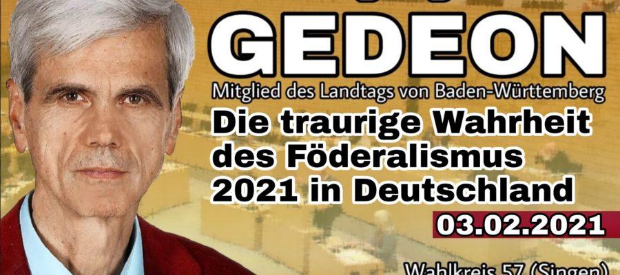 2021 02 03 Die traurige Wahrheit des Foederalismus 2021 in Deutschland